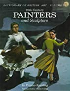 20th Century Painters and Sculptors by…