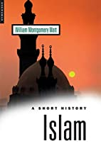 A Short History of Islam (Short History…