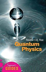 Quantum Physics: A Beginner's Guide por…