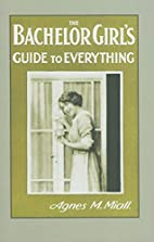 The Bachelor Girl's Guide to Everything…