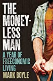 The moneyless man / Mark Boyle