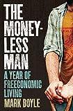 The moneyless man / Mark Boyle