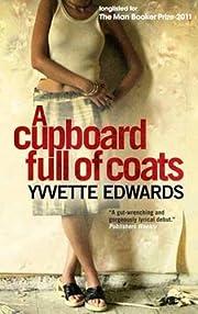 A cupboard full of coats av Yvvette Edwards