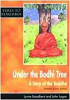 Under the Bodhi Tree: Pupils' Book: A Story…