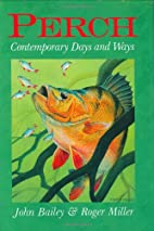 Perch: Contemporary Days and Ways by John…
