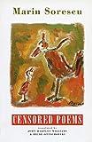 Censored poems / Marin Sorescu ; translated by John Hartley Williams and Hilde Ottschofksi