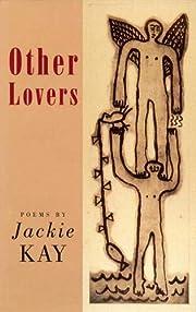 Other Lovers – tekijä: Jackie Kay