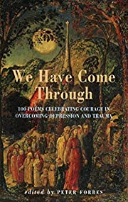 We Have Come Through : 100 Poems Celebrating…