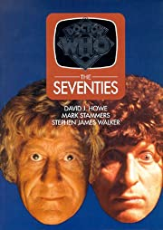 Doctor Who: The Seventies de David J. Howe