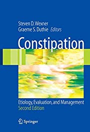Constipation: Etiology, Evaluation and…