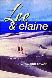 Lee and Elaine – tekijä: Ann Rower