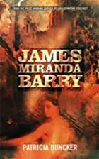James Miranda Barry by Patricia Duncker