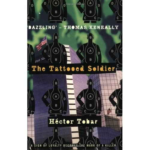A book report on the tattooed soldier a novel by hector tobar