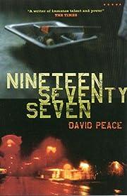 Nineteen Seventy Seven av David Peace