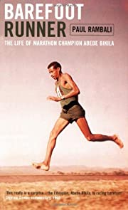 Barefoot Runner: The Life of Marathon…