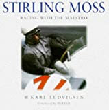 Stirling Moss: Racing With the Maestro