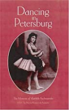 Dancing in Petersburg. The Memoirs of the…