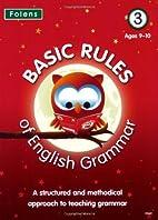 Basic Rules of English Grammar: Bk. 3 by…