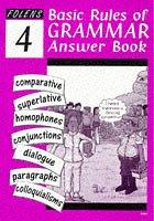 Basic Rules of English Grammar: Answer Bk. 4…