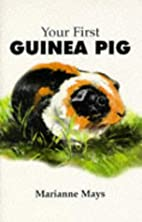Your First Guinea Pig (Your First...series)…