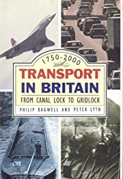 TRANSPORT IN BRITAIN : FROM CANAL LOCK TO…