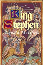King Stephen by Donald Matthew