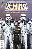 The Warrior Princess (Star Wars: X-Wing Rogue Squadron - Comic)