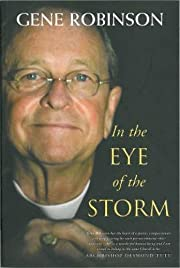 In the Eye of the Storm de Gene Robinson