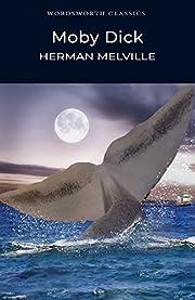 Moby Dick (Wordsworth Classics) – tekijä:…