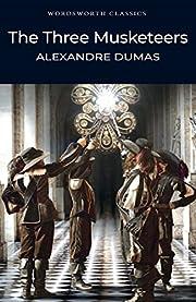 The Three Musketeers (Wordsworth Classics)…