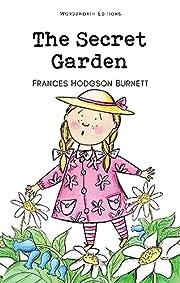 The Secret Garden (Wordsworth Children's…