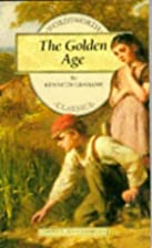 The Golden Age by Kenneth Grahame