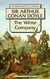 The white company / Sir Arthur Conan Doyle