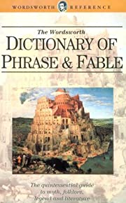 Dictionary of Phrase and Fable (Wordsworth…