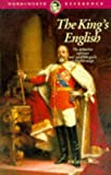The King's English / by H.W. Fowler and F.G. Fowler