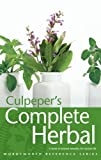 Culpeper's complete herbal : a book of natural remedies for ancient ills