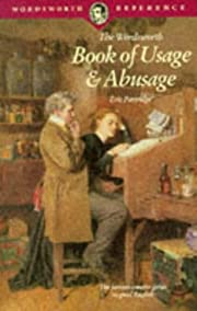 The Wordsworth Book of Usage & Abusage…