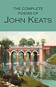 The Works of John Keats (Wordsworth Poetry…