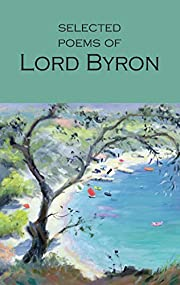 Selected Poems of Lord Byron Including Don…