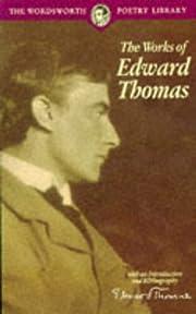The Works of Edward Thomas (Wordsworth…