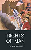 The Rights of Man (Wordsworth Classics of…