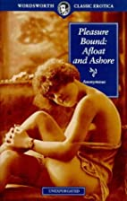 Pleasure Bound Afloat by Anonymous