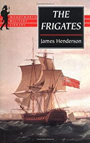 The frigates : an account of the lesser…