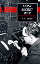 Most Secret War by R. V. Jones