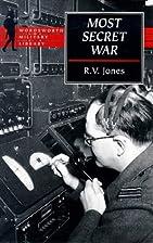 Most Secret War by R. V. Jones