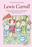 The complete illustrated Lewis Carroll / with an introduction by Alexander Woollcott ; illustrations by John Tenniel