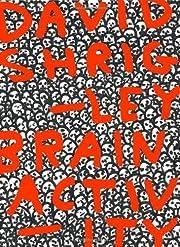 David Shrigley: Brain Activity av Cliff…