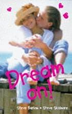 Dream on by Steve Barlow