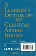 Learner's Dictionary of Classical Arabic…