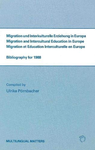 Migration and Intercultural Education in Europe: Bibliography for 1988